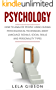 Psychology: How To Analyze People Using Human Psychological Techniques, Body Language Signals, Social Skills And Personality Types (Psychology, Psychology Books) (English Edition)