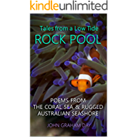 Tales from a Low Tide Rock Pool: Epic poems of the sea, sea stories, poetic humor, ballads and exciting marine…