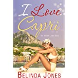 I Love Capri: An Italian Love Story (LoveTravel Book 2)