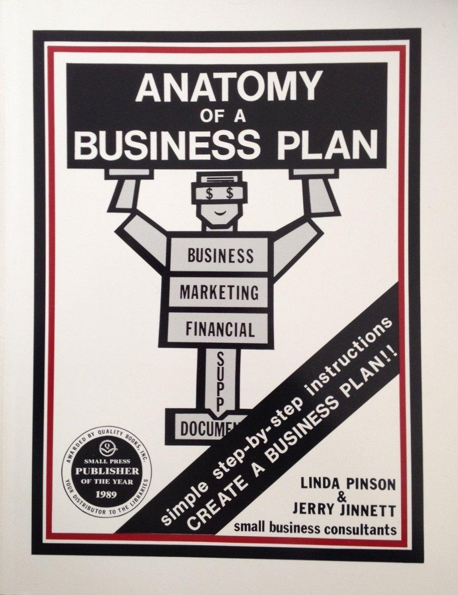 Anatomy of a Business Plan: Linda Pinson, Jerry Jinnett ...