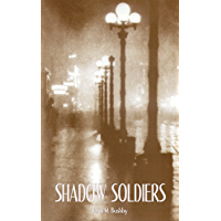 Shadow Soldiers (English Edition)