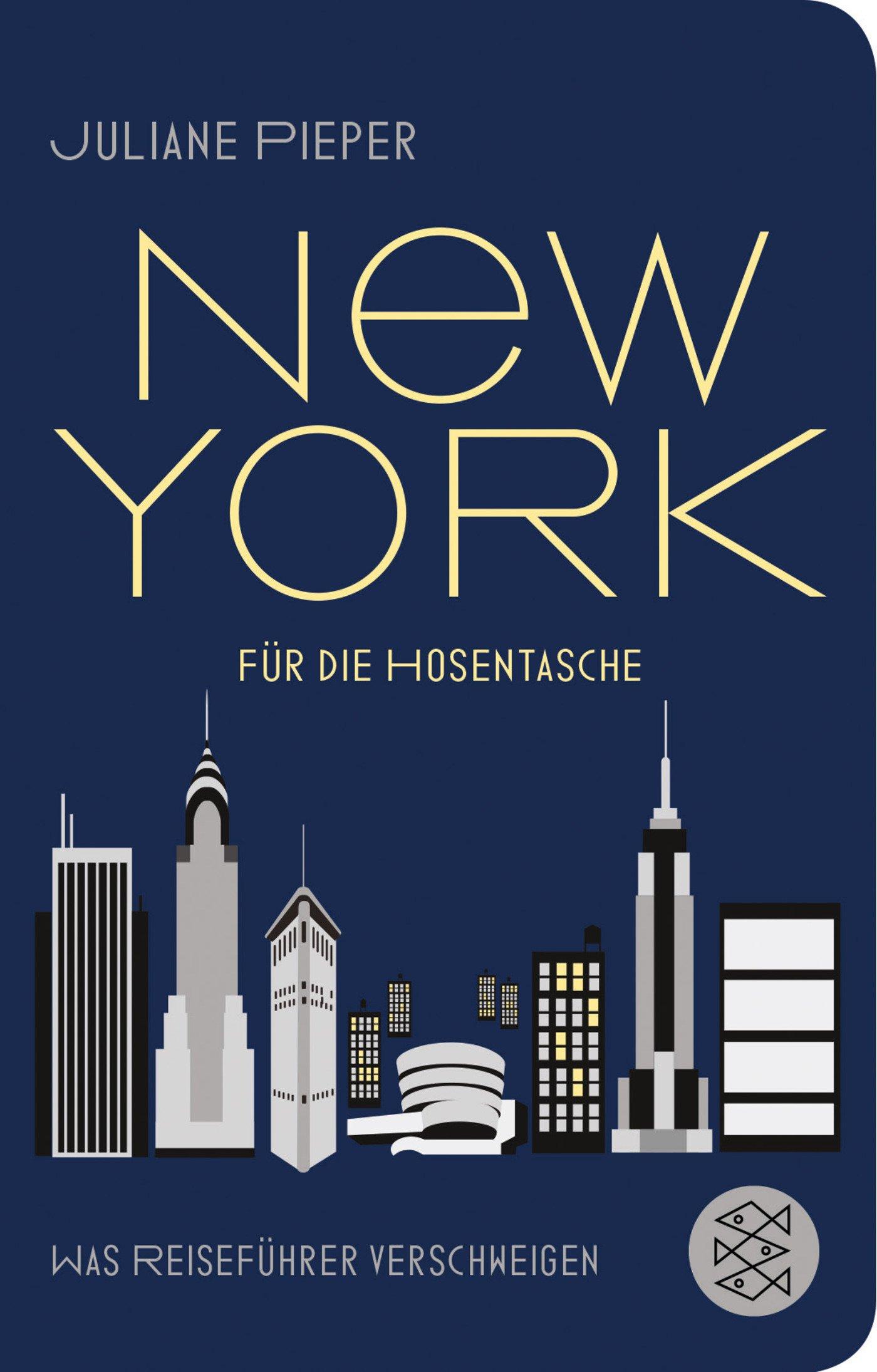 New York für die Hosentasche: Was Reiseführer verschweigen (Fischer Taschenbibliothek)