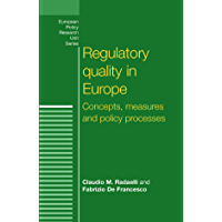 Regulatory Quality in Europe (European Policy Research Unit) (English Edition)