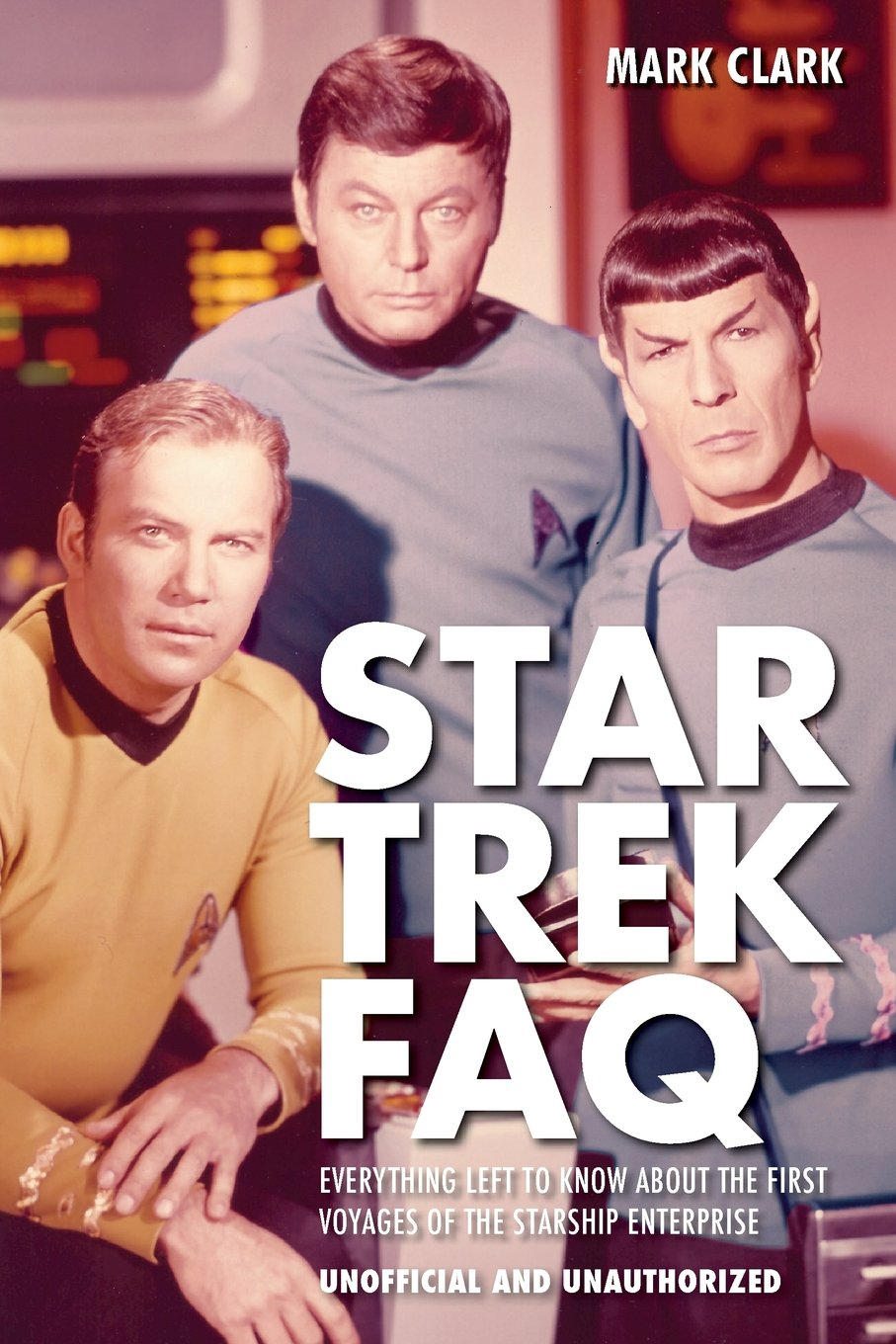 Download Star Trek FAQ (Unofficial and Unauthorized): Everything Left to Know About the First Voyages of the Starship Enterprise (FAQ (Applause)) pdf
