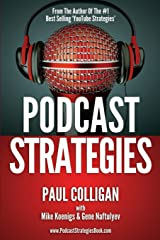 Podcast Strategies: How To Podcast - 21 Questions Answered Paperback