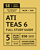 ATI TEAS 6 Full Study Guide 2nd Edition: Complete Subject Review, Online Video Lessons, 5 Full Practice Tests Online + Book, 850 realistic questions, PLUS 400 Online Flashcards