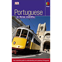 Portuguese in 3 months: Your Essential Guide to Understanding and Speaking Portuguese (Hugo in 3 Months)