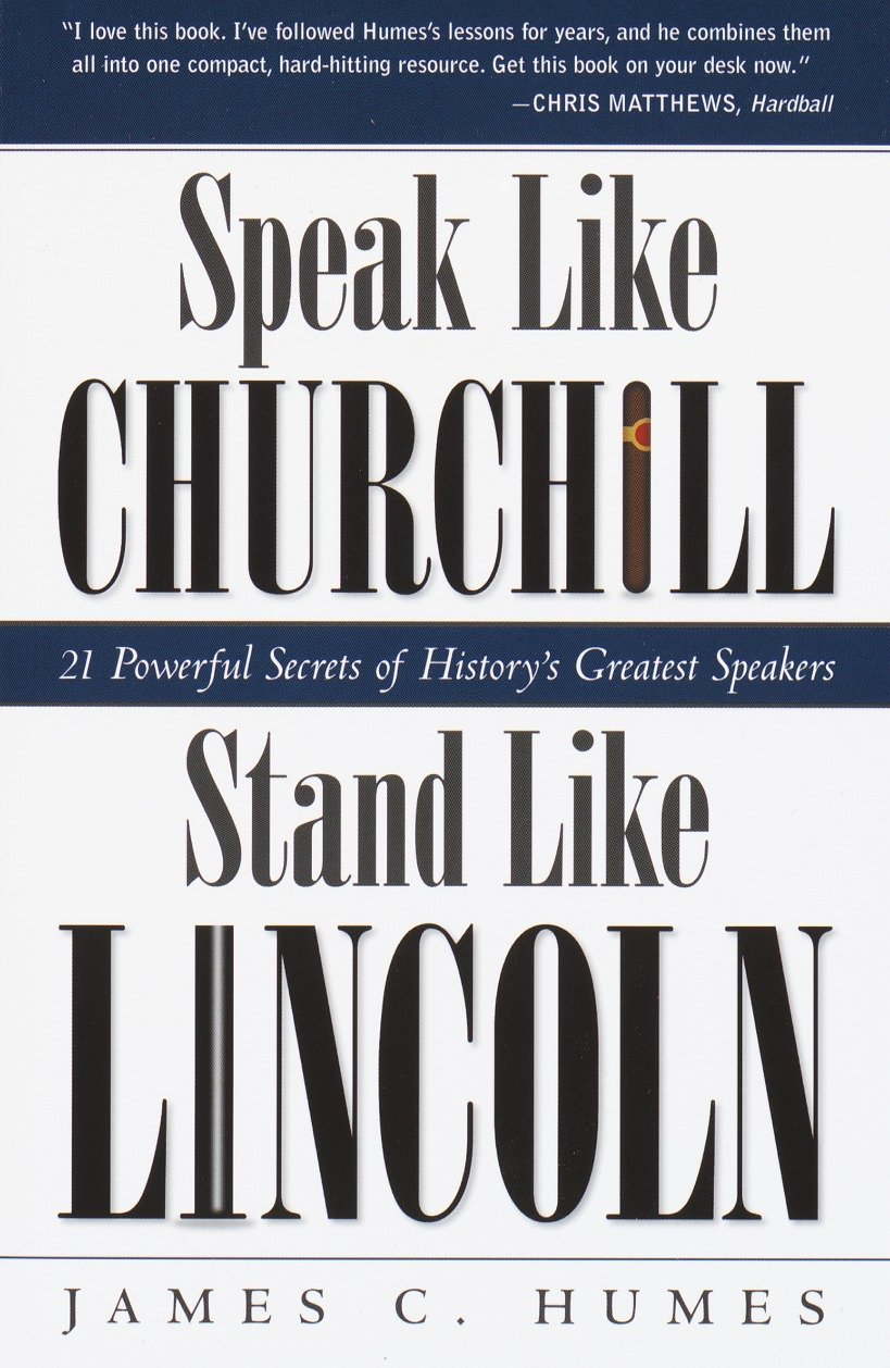 Speak Like Churchill, Stand Like Lincoln book cover