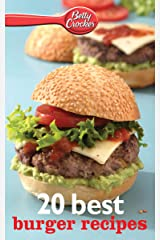 20 Best Burger Recipes (Betty Crocker eBook Minis) Kindle Edition