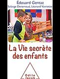 La Vie secrète des enfants