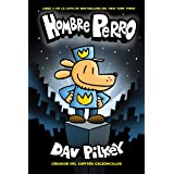 Hombre Perro (Dog Man) (1) (Spanish Edition)