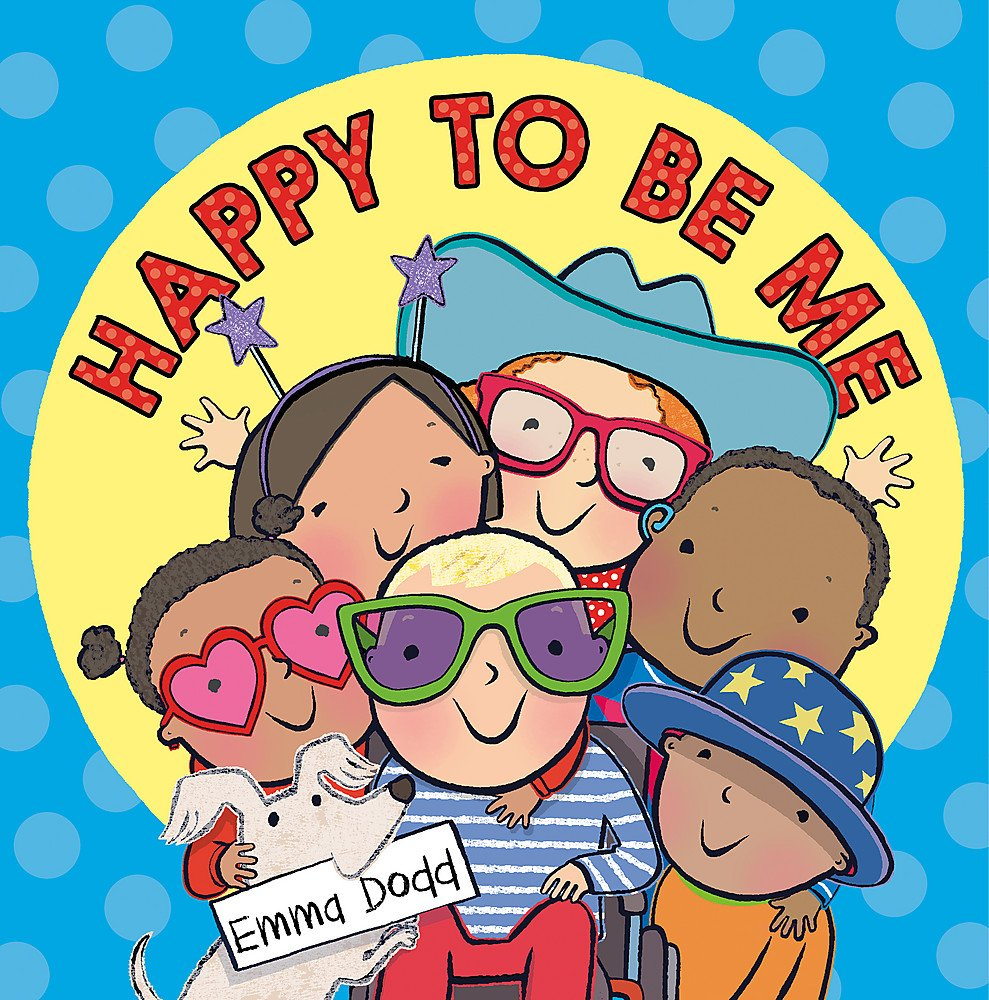 Happy to Be Me: Amazon.co.uk: Dodd, Emma: 9781408355701: Books
