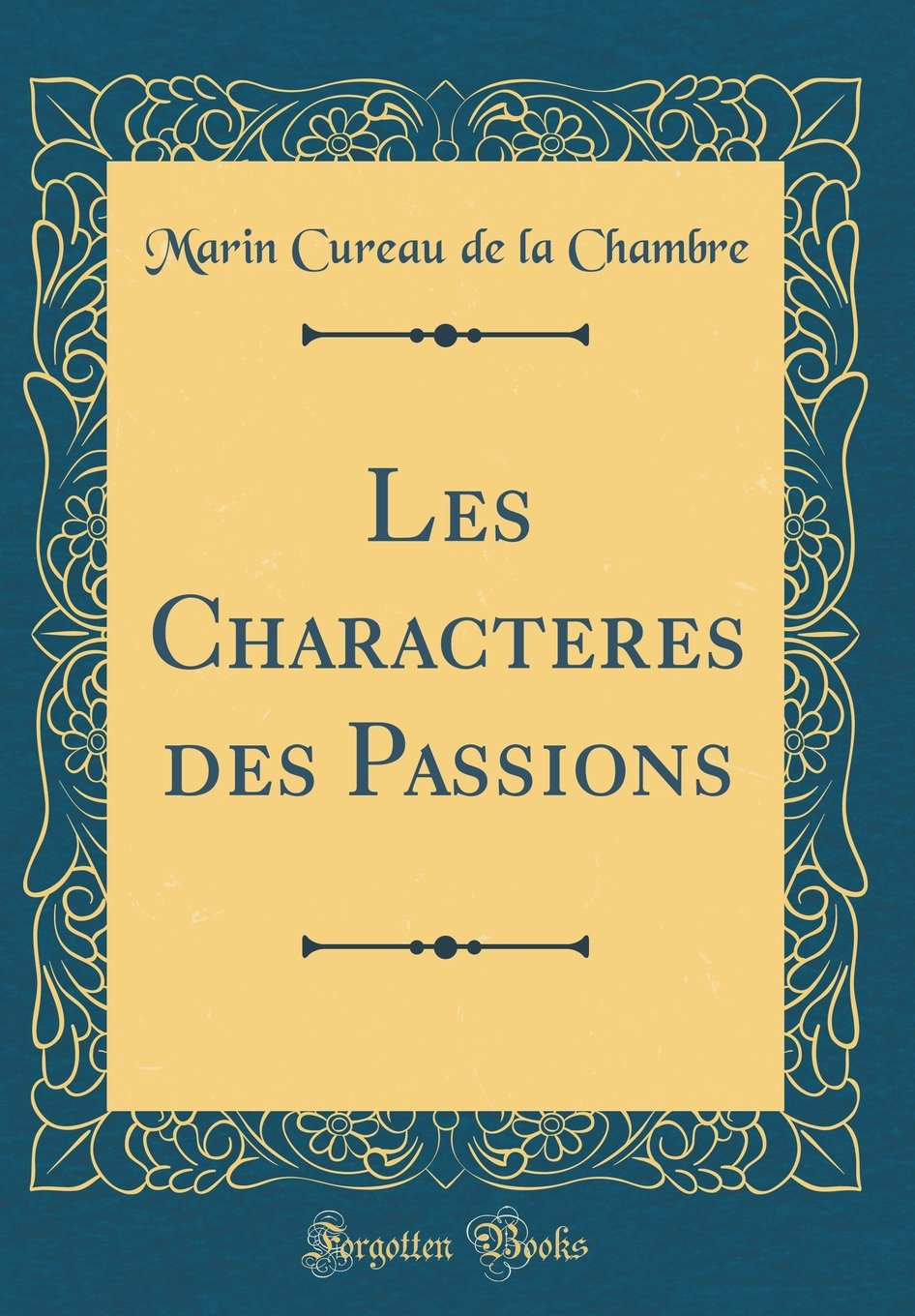 Download Les Characteres des Passions (Classic Reprint) (French Edition) PDF