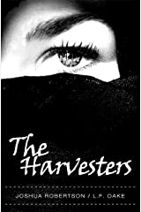The Harvesters Kindle Edition