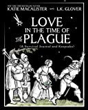 Love in the Time of the Plague: A Keepsake Journal