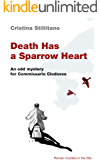 Death Has a Sparrow Heart: An odd mystery for Commissario Clodoveo (Roman Murders in the 50s Book 1)