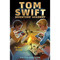 The Sonic Breach (Tom Swift Inventors' Academy Book 2)