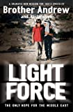 Light Force, the Only Hope for the Middle East
