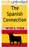 The Spanish Connection (Inspector Morose Series Book 8)