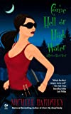 Come Hell or High Water: A Broken Heart Novel (Broken Heart Vampires)