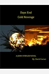 Days Past/Cold Revenge Combo Pack (John Fowler (Book 5 & 6)) Kindle Edition