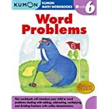 Word Problems Grade 6 (Kumon Math Workbooks)