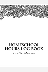 Homeschool Hours Log Book: For Missouri Moms to Plan and Document Law Requirements Paperback