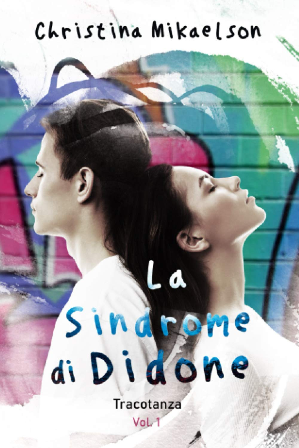 La Sindrome di Didone (Vol.1): Tracotanza: Amazon.it: Mikaelson, Christina,  Rose, Alexandra, Angelice Graphics, Angelice: Libri