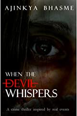 When the Devil Whispers Kindle Edition