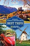 Lonely Planet Germany, Austria & Switzerland's Best Trips