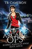 Arcane Ops: An Urban Fantasy Action Adventure