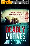 Deadly Motives: a gripping crime thriller
