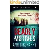 Deadly Motives: a gripping crime thriller (Detective David Grant Book 1)