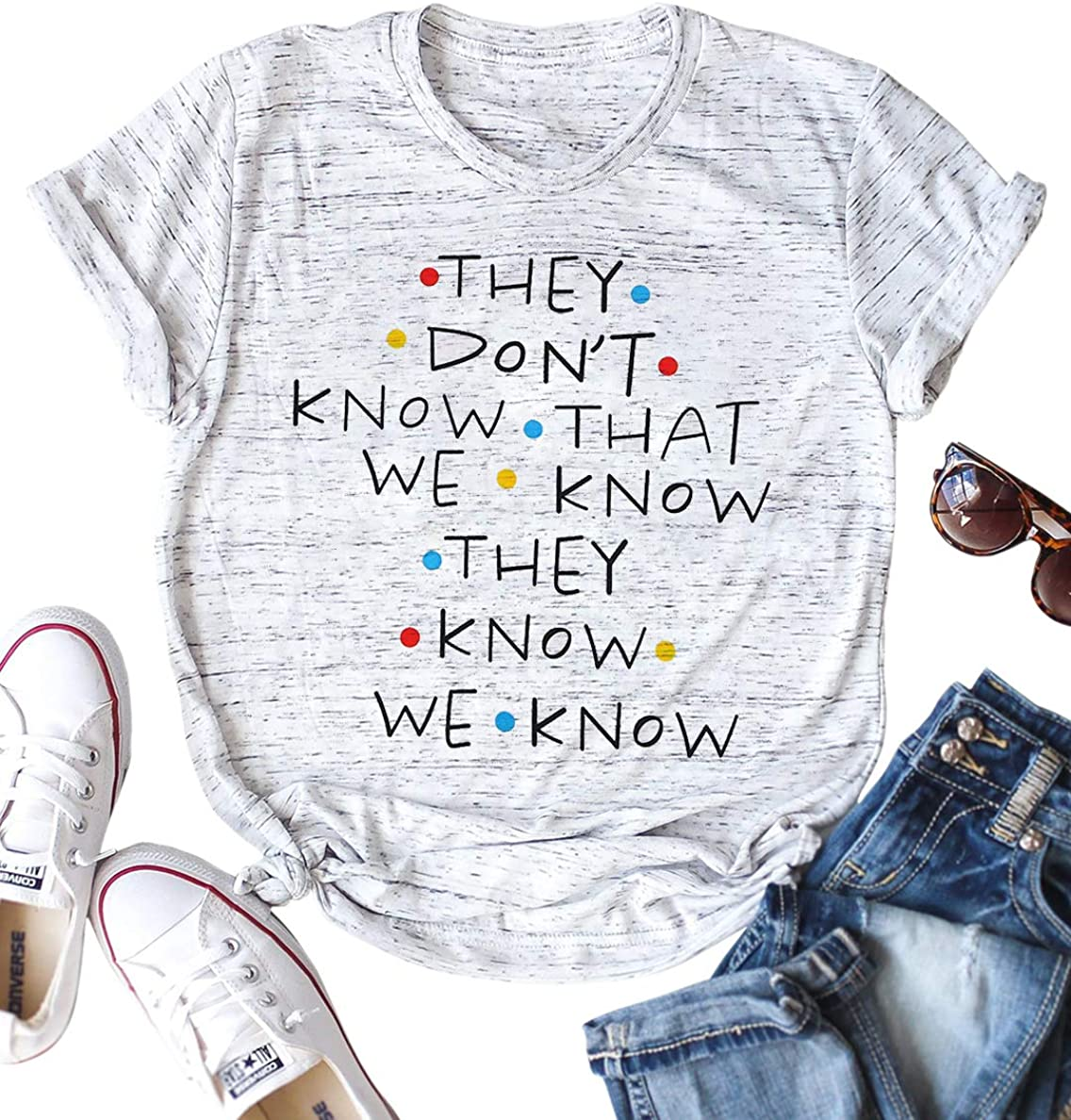 Women Friends They Don't Know That We Know Graphic Short Sleeve T Shirt Blouse Tees Tops