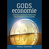 Gods economie: ontdek 14 principes om in voorspoed te leven (E-Book)