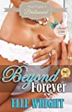 Beyond Forever (Once Upon A Bridesmaid) (Volume 2)