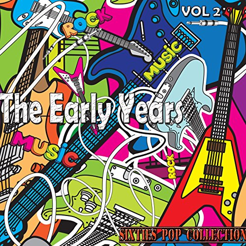 The Early Years, Vol. 2 (Sixti...