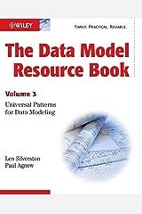 The Data Model Resource Book, Vol. 3: Universal Patterns for Data Modeling (Volume 3) Paperback