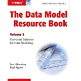 The Data Model Resource Book, Vol. 3: Universal Patterns for Data Modeling