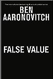 False Value: A Rivers of London Novel