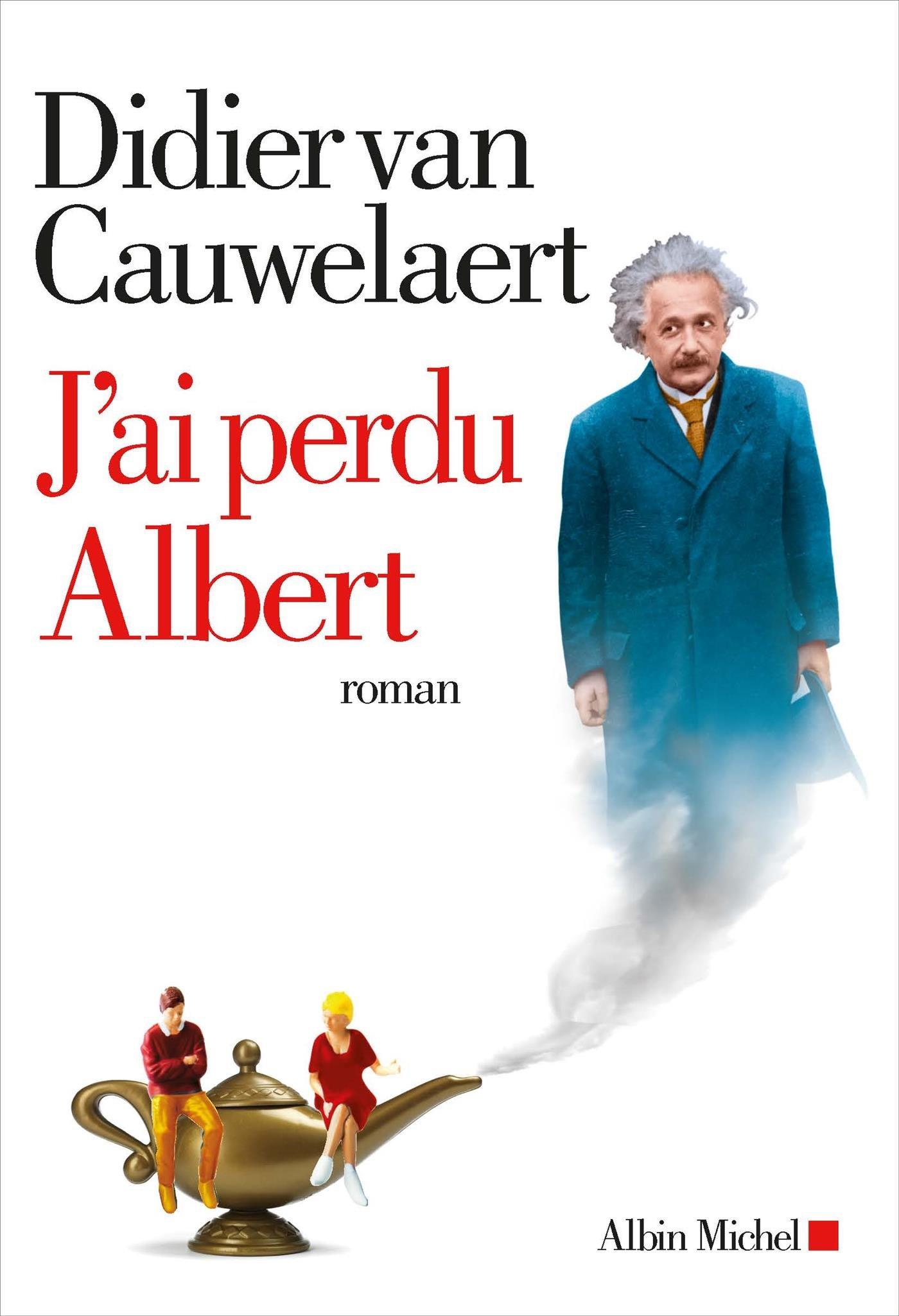 J'ai perdu Albert: Roman