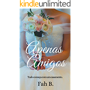 Apenas Amigos (Portuguese Edition)