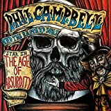 71D3 gx6QWL. SL160  - Phil Campbell and the Bastard Sons - The Age of Absurdity (Album Review)