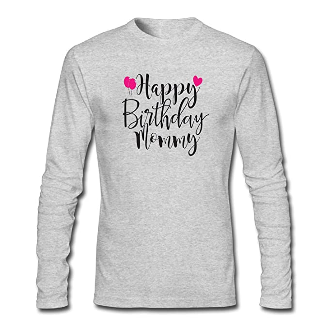 Image Unavailable Not Available For Color WENL Mens Happy Birthday Mommy Long Sleeve T Shirt