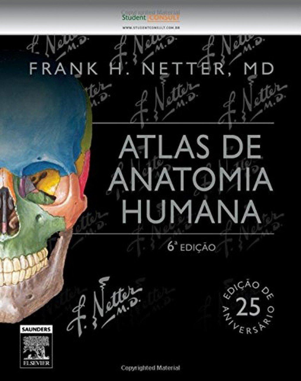 Netter Atlas De Anatomia Humana 6 Edio Em Portuguese Do Brasil