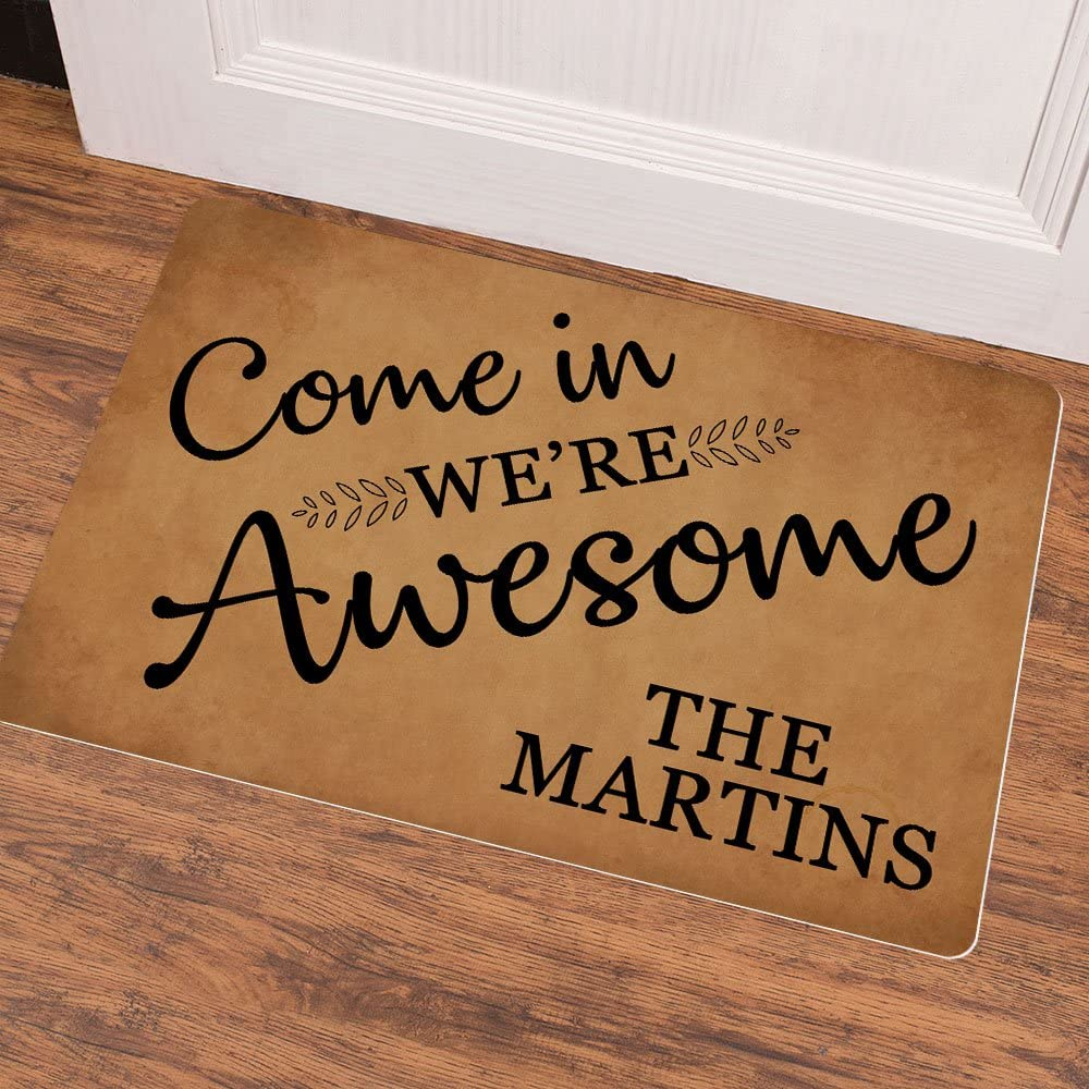 Ruiyida Come In Were Awesome Personalized Name Entrance Floor Mat Funny Doormat Door Mat Decorative Indoor Outdoor Doormat Non-woven 23.6 By 15.7 Inch Machine Washable Fabric Top