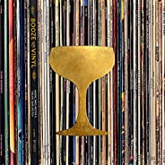 Booze & Vinyl: A Spirited Guide to Great Music and Mixed Dr