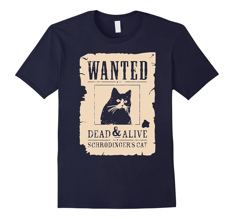 0466156d2 Wanted Dead And Alive Schrodinger's Cat T Shirt-BN – Banazatee