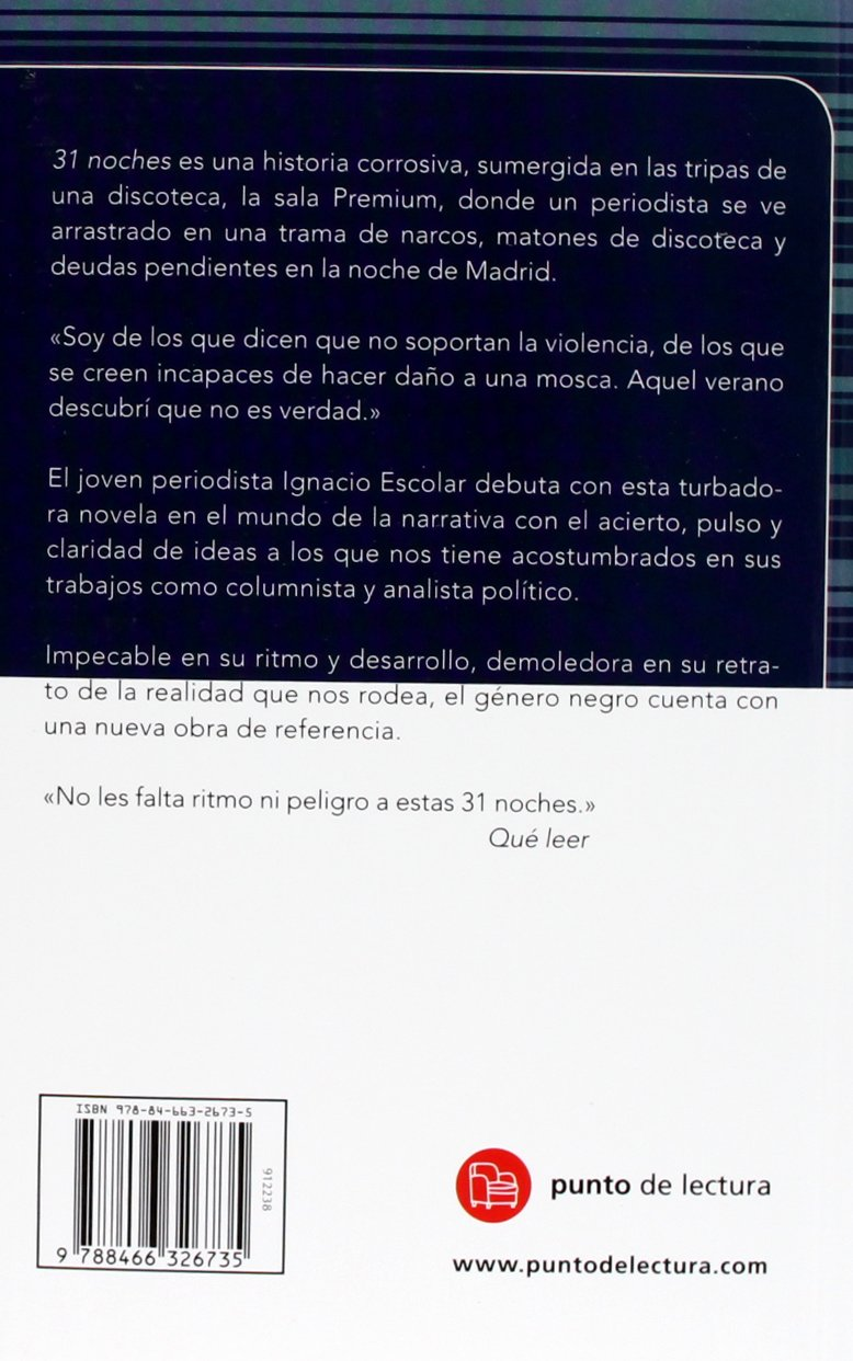 31 Noches (Spanish Edition): Ignacio Escolar: 9788466326735: Amazon.com: Books