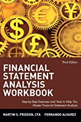 Financial Statement Analysis Workbook: Step-by-Step Exercises and Tests to Help You Master Financial Statement Analysis, Third Edition Paperback